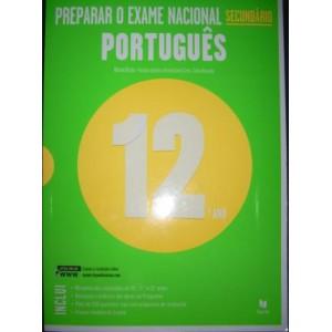 Preparar  o Exame Nacional Secundário - Português 12º Ano