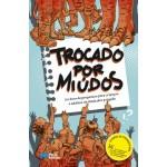 Trocado por Miúdos - Um Livro de Perguntas para Crianças e Adultos na Idade dos Porquês